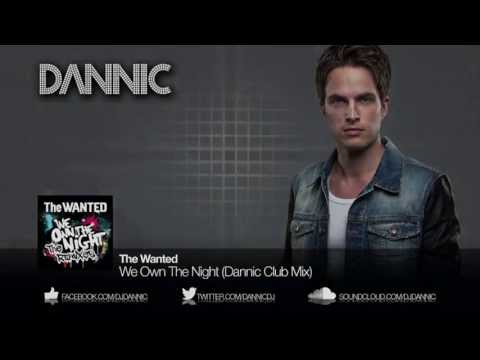 The Wanted - We Own The Night (Dannic Club Mix)