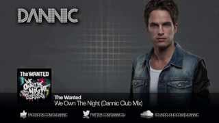 Baixar - The Wanted We Own The Night Dannic Club Mix Grátis
