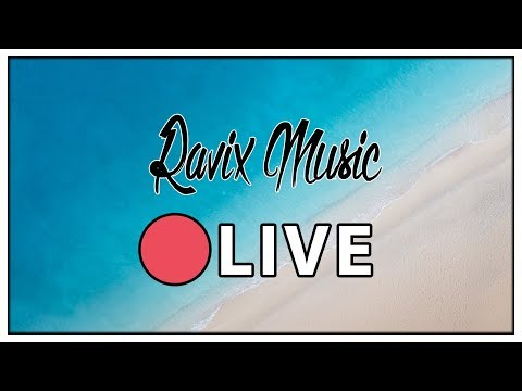 Best Gaming Music ? 24/7 Free Music Live Stream | dance | house | chill  Ravix Music Radio NEW 2018