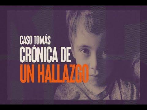Caso Tomás: Crónica de un hallazgo - #ReportajesT13