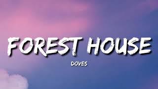 Doves - Forest House (Lyrics)