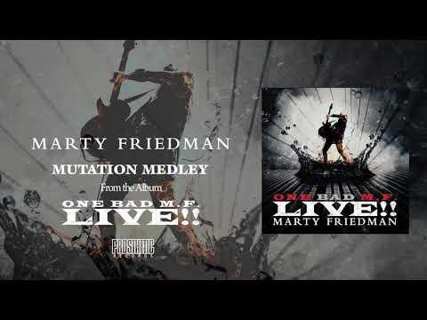 MARTY FRIEDMAN -  MUTATION MEDLEY (Aschen Zu Aschen, My Oh My, Forbidden City, Tornado Of Souls))