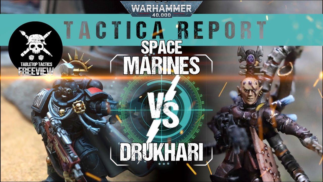 Warhammer 40,000 Tactica Report: Space Marines vs Drukhari 2000pts