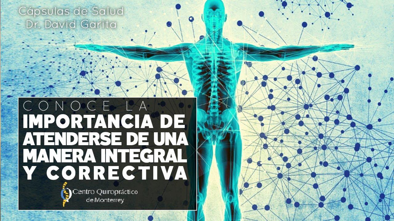 ¿Por qué atenderse de manera INTEGRAL y CORRECTIVA? - Dr. David Garita