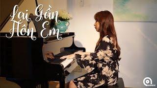 Lại Gần Hôn Anh (Viens M'embrasser) | Piano Cover