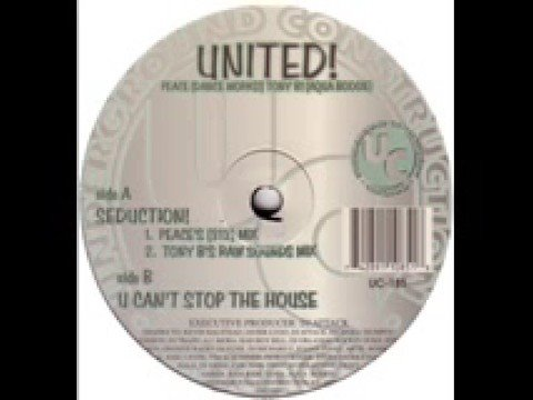 United -  U Can't Stop The House