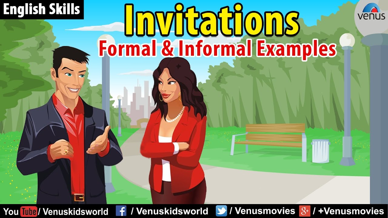 English skills formal informal invitations youtube english skills formal informal invitations stopboris Gallery