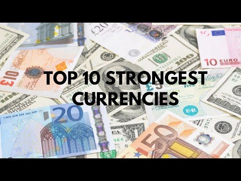Top 10 strongest currencies