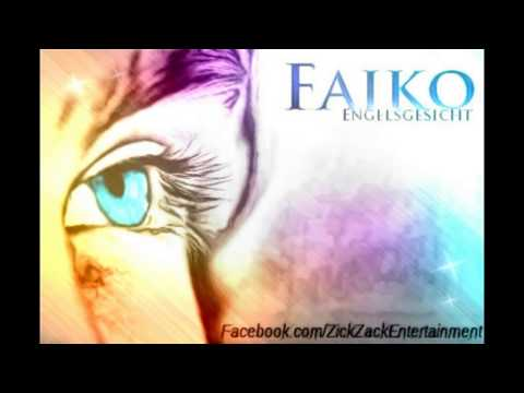 Faiko - Engelsgesicht (Official Version)