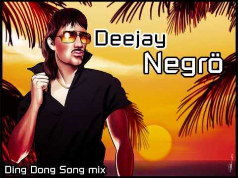 Deejay Negrö - Ding Dong Song mix - YouTube