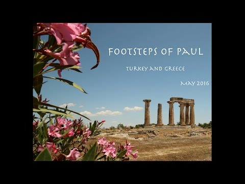 Footsteps of Paul - Traveling through Turkey and Greece