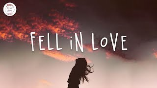 Fell In Love 🍊 English Chill Songs Playlist | Faime, Maximillian, LANY w. lyric video