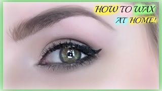 how to wax your eyebrows like a professional
