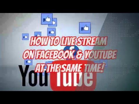 How to #livestream to Facebook and YouTube Live at the same time