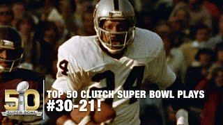 Top 50 Clutch Super Bowl Moments #30-21   NFL