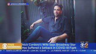 Broadway Star Nick Cordero Suffers Setback In Battle Against Covid-19