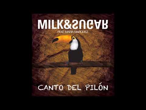 Milk & Sugar feat. Maria Marquez - Canto Del Pilon (AUDIO) (MUSIC CHANNEL)