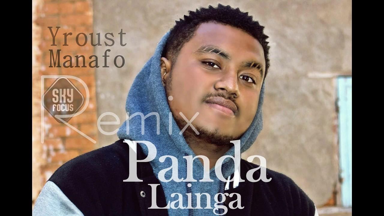 Download Yroust Manafo -- Panda Lainga [Panda Gasy Remix](Audio) [Arobaz Sound]