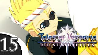 HEAT OF THE MOMENT | Let's Play Tales of Vesperia Definitive Edition (Blind) | Ep. 15
