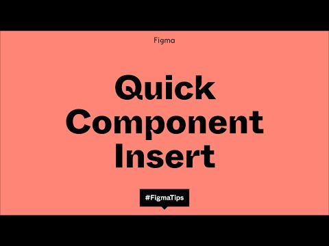 Figma Tip - Quick component insert
