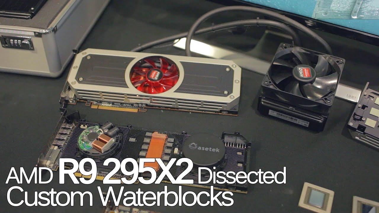AMD R9 295X2 Dissected + Custom waterblocks (ExtravaLANza 2014)