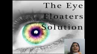 Floating Spots in Vision: Natural Remedies for Eye Floaters Treatment