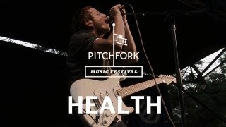 HEALTH - Die Slow - Pitchfork Music Festival