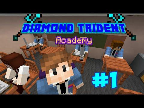 Minecraft: Diamond Trident Academy - First Day (Ep1)