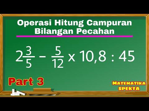 cara-menyelesaikan-operasi-hitung-campuran-bilangan-pecahan.-part-3.-matematika-sd