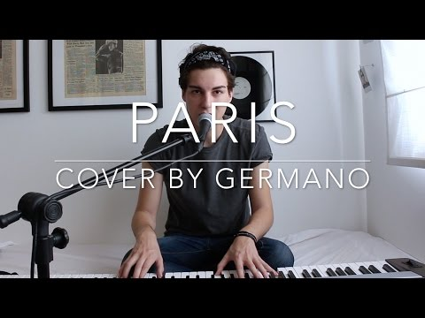 Paris - The Chainsmokers (cover by Germano)