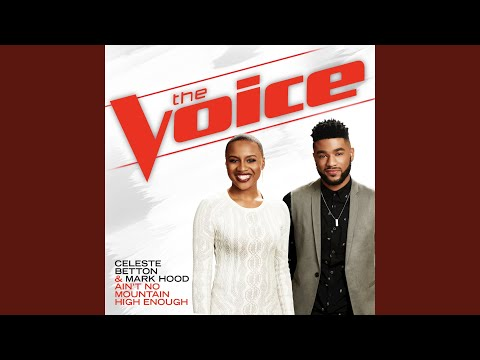 Aint No Mountain High Enough The Voice Performance