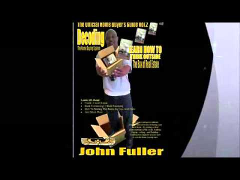 Don't buy any property without calling John Fuller