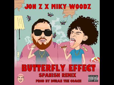 Jon.Z ❌ Miky Woodz 🦋 Buttlefly Effect (Spanish Version)