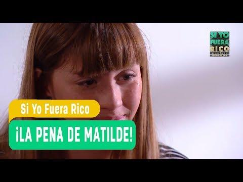 Si yo fuera rico - ¡La pena de Matilde! -  Matilde y Dante - Capítulo 3