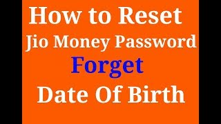 How to reset jio money password without dob