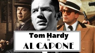 Tom Hardy is Al Capone in 'Fonzo'
