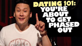 Dating 101: You Are Being Phased Out