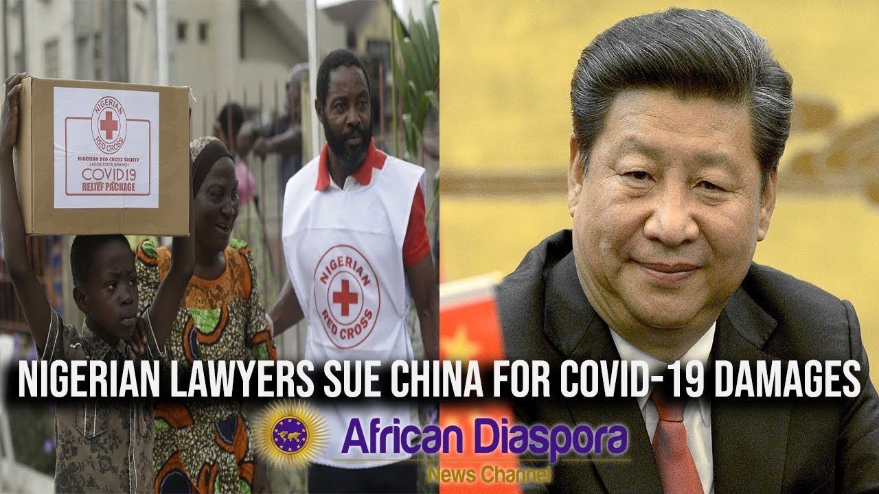 Nigerian Lawyers Sue China For $200B Over COVID-19 Damage