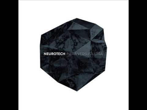 Neurotech - Infra Versus Ultra (Full Album)