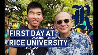 MY FIRST DAY AT RICE UNIVERSITY