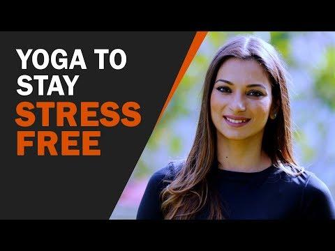 मन की शांति के लिए योगासन | Yoga To Stay Stress Free Life