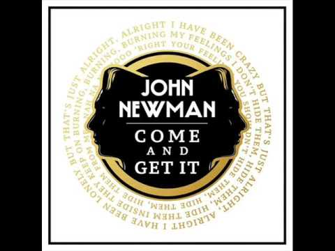 Johnnewman come and get it john newman is back today with an.
