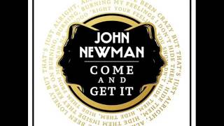 John Newman-Come And Get It (Official Audio)