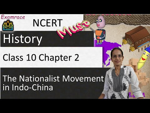 NCERT Class 10 History Chapter 2: The Nationalist Movement in Indo-China