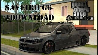 GTA SA Saveiro G6 + DOWNLOAD