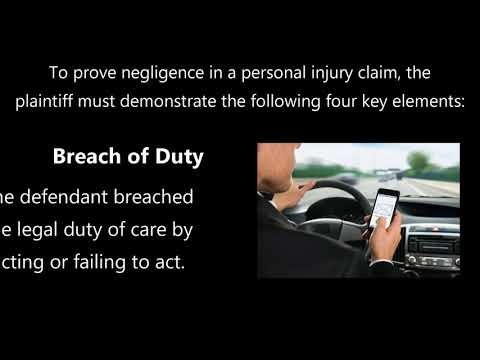 Proving Negligence in a Personal Injury Claim