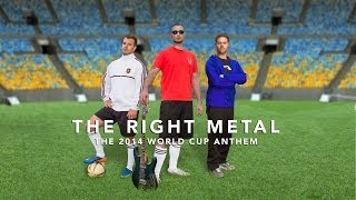 Andrew Moniz - The Right Metal - The 2014 World Cup Song