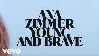 Скачать Ana Zimmer Young And Brave