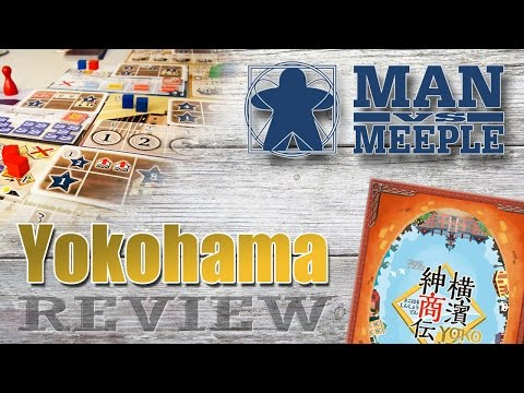 Yokohama Review (TMG Tasty Minstrel Games) by Man Vs Meeple