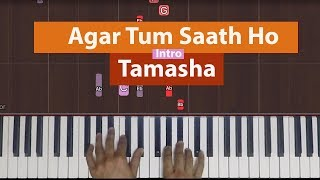 how-to-play-agar-tum-saath-ho-intro-from-tamasha-bollypiano-tutorial